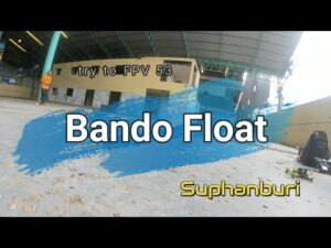 Try-to-FPV 53 - Bando Float